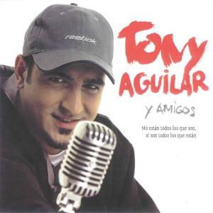 Tony_Aguilar_y_Amigos--Frontal